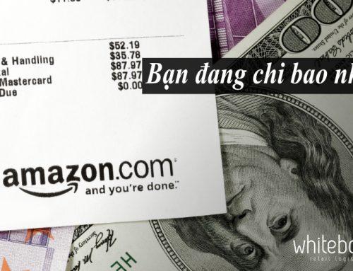 Liệu chi phí gửi hàng đi Amazon của bạn đã hợp lý chưa?