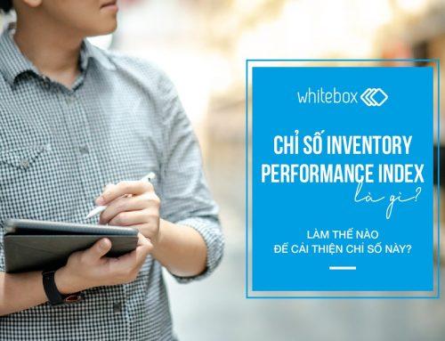 Chỉ số Inventory Performance Index là gì? Làm thế nào để cải thiện chỉ số này?