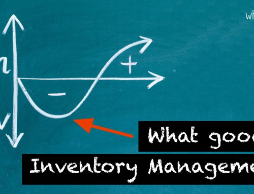 WHAT GOOD IS INVENTORY MANAGEMENT ?